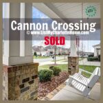 SOLD in Cannon Crossing!